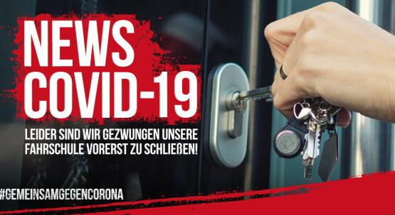 Achtung !!! CORONA - Info: Wir müssen den Fahrschulbetrieb vorerst einstellen !!!